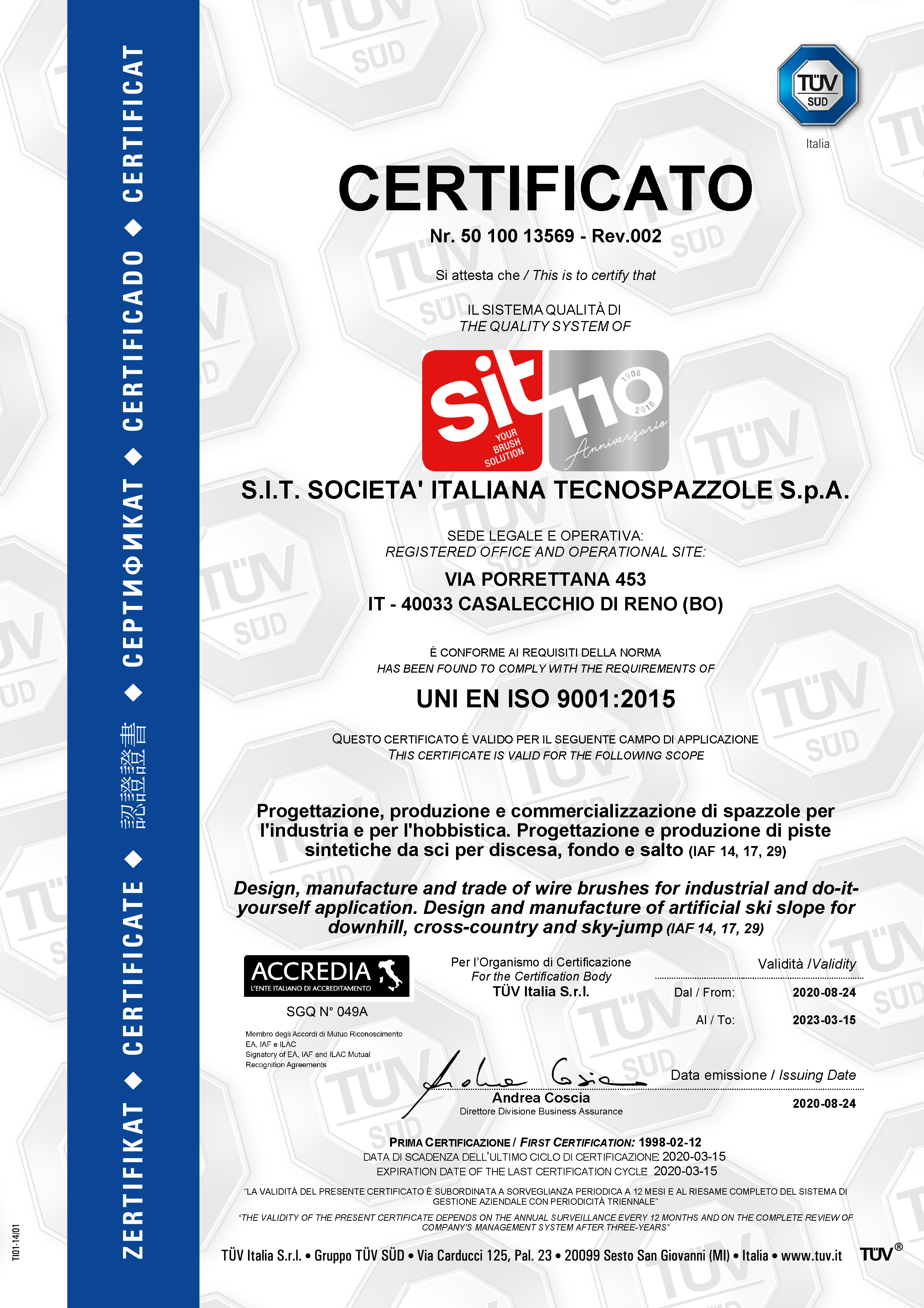 Quality System Certificate ISO 9001:2015 for SIT Tecnospazzole by TUV